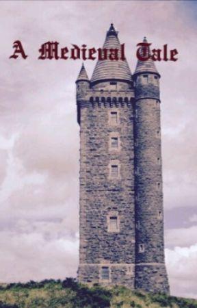 A Medieval Tale by Wonderwoman52