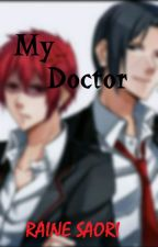 My Doctor by RSaori