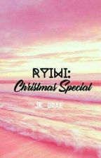RYIWI: CHRISTMAS SPECIAL by JK_grae