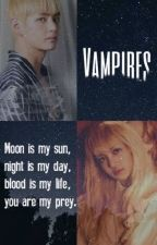 Vampires [A Black pink & BTS Fanfic] by XExoLovesyouX