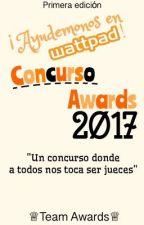 Concurso Awards 2017 {Abierto}  by TeamAwards