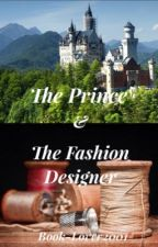 The Prince and Fashion Designer by Book-Lover2001