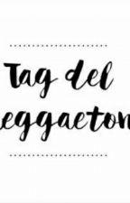 Tag del reggaeton  by anaBautista500