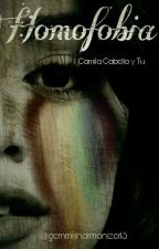 Homofobia.- Camila Cabello y Tu  by gemmisharmonizer13