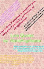 Love quotes by MarieAngelaaaa