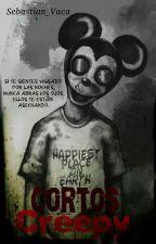 Cortos creepy (Pausado) by Sebastian_Vaca