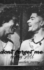don't forget me [Zarry] by jooniedays_