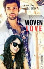Manan ff woven love (completed) by Andal100