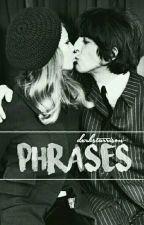 phrases// by dxrkstarrison-