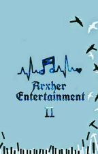 Arxher Entertainment II by yunyxc