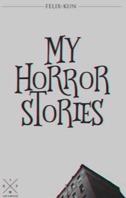 My Horror Stories