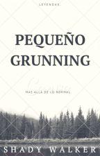 Pequeño Grunning by ShadyWalker_