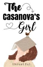 The Casanova's Girl [Editing] by Ayestheriel