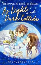 The Immortal Royalties Prequel | As Light and Dark Collide by princerichian
