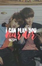 I Can Play You Harder by -wzspy