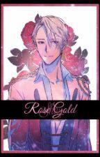 Rose Gold || Viktor Nikiforov x Reader by Hellite