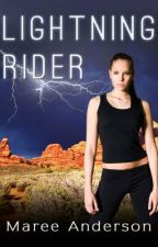 Lightning Rider - Excerpt Only by MareeAnderson