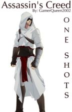Assassin's Creed One-shots by GamerQueen2002