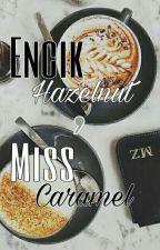Encik Hazelnut,Miss Caramel by kieshahanim