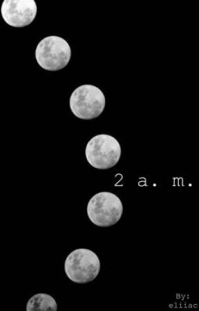 2 a. m.  by aecali