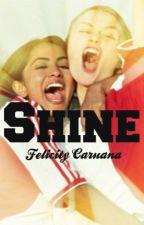 Shine by fillycaru101