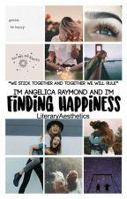 Finding Happiness  by LiteraryAesthetics