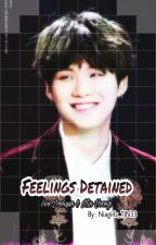 Feelings Detained (NC:17+) by Niagirlz_TJN33