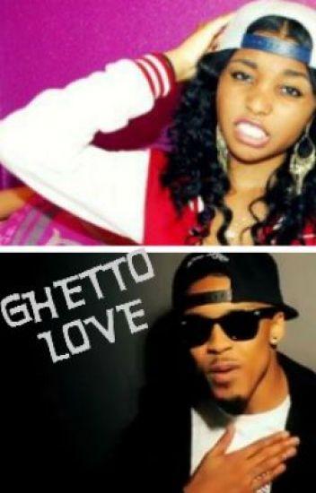 Ghetto love(August Alsina Story)