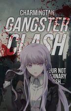Gangster Clash #Wattys2017 by CharmingTan