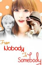 From Nobody To Somebody (DISCONTINUED) by miharuuu