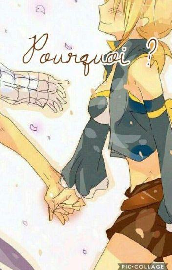 Pourquoi?-Fairy Tail nalu