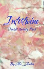 INTERTWINE (COMPLETED) by Alec_Andrea