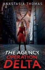 The Agency - Operation Delta by AnastasiaThomas089