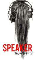Speaker (One Shot) by his_sunflower