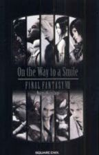 Final Fantasy VII (7): On The Way To A Smile by Epic_Mochi
