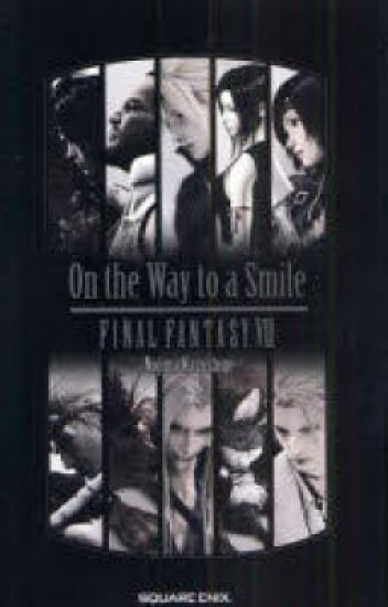 Final Fantasy VII (7): On The Way To A Smile