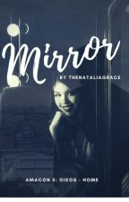 Mirror (AU MaiChard Fanfic) by thenataliagrace