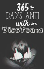 365 NGÀY ANTI CÙNG DISS TEAM by _DissTeam_