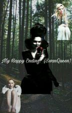 My happy Ending? (Swan Queen Fanfiction) by RealSmolMutton