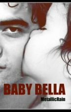 Baby Bella  by MetallicRain