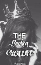 The Broken Crown by SturdyAlpha