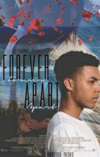 Forever apart by -UniquelyChic-
