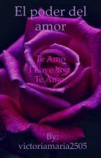 UNA HISTORIA DE AMOR by victoriamaria2505