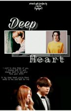 Deep Heart [BANGTANVELVET FANFICTION] by najaemi_