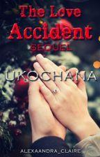 The Love Accident Sequel: Ukochana [opowiadanie świąteczne] by alexaandra_claire