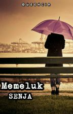 Memeluk Senja by queencia_