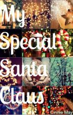 My Special Santa Claus by Cinnie_Maybe