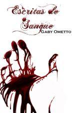 Escritas de Sangue by GabyOmetto
