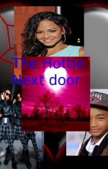 The hottie next door *A MindlessBehavior love story-Starring You* (Complete)