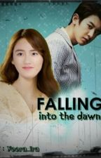 Falling Into The Dawn(Chansoo) by yoora_ira